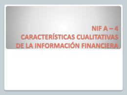 NIF A – 4 CARACTERÍSTICAS CUALITATIVAS DE LA