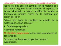LOS CAMBIOS QUE PRODUCE EL CALOR