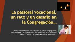 La pastoral vocacional, un reto y un desafío en la