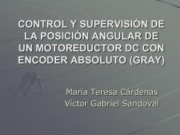 CONTROL Y SUPERVISIÓN DE LA POSICIÓN ANGULAR DE UN