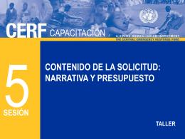 CERF 5 - La solicitud - narrativa y presupuesto S