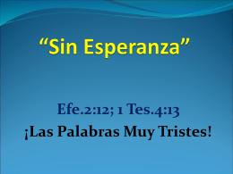 """Sin Esperanza"""""""