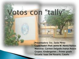 """Votos con """"tally"""""""