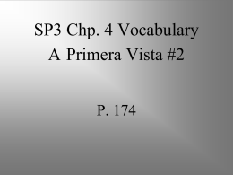 SP3 Chp. 4 Vocabulary A Primera Vista #2