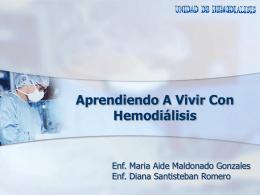 Aprendiendo A Vivir Con Hemodiálisis