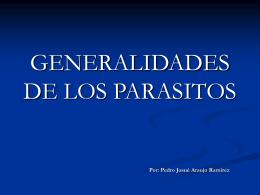 GENERALIDADES DE LOS PARASITOS