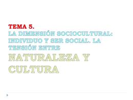 TEMA 4. LA DIMENSIÓN SOCIOCULTURAL: INDIVIDUO Y