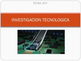 INVESTIGACION TECNOLOGICA - InvTecnl
