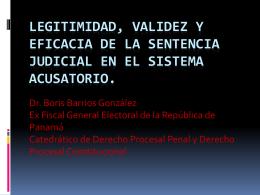 LEGITIMIDAD, VALIDEZ Y EFICACIA DE LA SENTENCIA