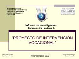 """PROYECTO DE INTERVENCIÓN VOCACIONAL"""""""