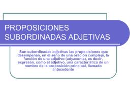PROPOSICIONES SUBORDINADAS ADJETIVAS