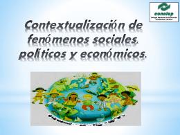Contextualización de fenómenos sociales, políticos