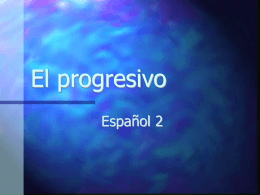 El progresivo