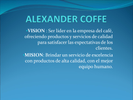 ALEXANDER COFFE - Wilderandrade`s Blog | Just