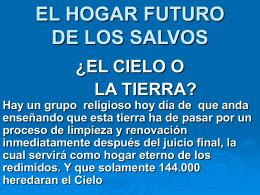 EL HOGAR FUTURO DE LOS SALVOS