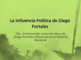 La Influencia Política de Diego Portales