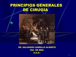 """PRINCIPIOS GENERALES DE CIRUGÍA"""""""