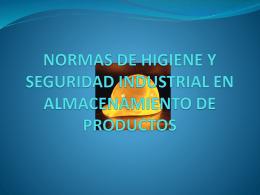 NORMAS DE HIGIENE Y SEGURIDAD INDUSTRIAL EN