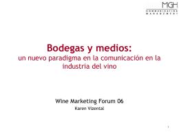 Bodegas y medios: un nuevo paradigma en la