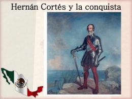 Hernan Cortes y la conquista