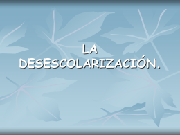 LA DESESCOLARIZACIÓN.