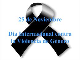 25 de Noviembre Día Internacional contra la