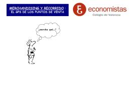 MERCHANDISING Y RECORRIDO : EL GPS DE LOS PUNTOS