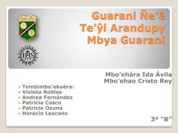 Guarani Ñe'ê Culturas Indígenas Mbya Guarani