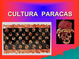 CULTURA PARACAS - lasangredecristotienepoderysana