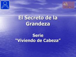 El Secreto de la Grandeza