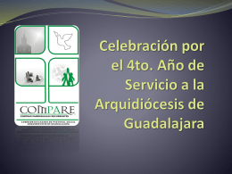 Celebración por el 4to. Año de Servicio a la
