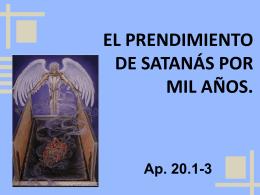 El prendimiento de satanás por mil años