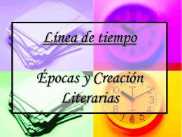 Línea de tiempo Épocas y Creación Literarias