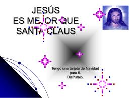 EL PORQUE JESUS ES MEJOR QUE SANTA CLAUS