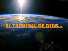 Reflexiones `El Tribunal de Dios`