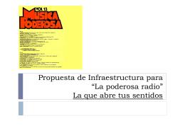 """Propuesta de Infraestructura para """"La poderosa"""
