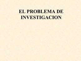 EL PLANTEAMIENTO DE UN PROBLEMA DE INVESTIGACIÓN