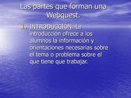 Las partes que forman una Webquest.