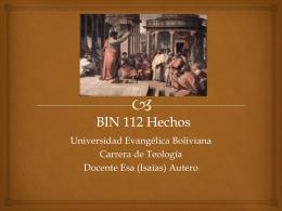 BIN 112 Hechos