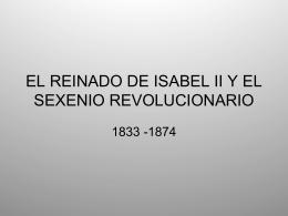 EL REINADO DE ISABEL II Y EL SEXENIO