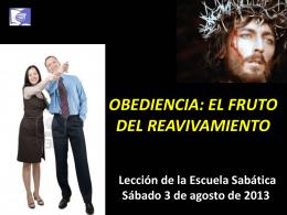 OBEDIENCIA: EL FRUTO DEL REAVIVAMIENTO