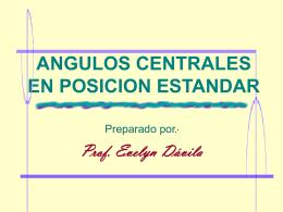 ANGULOS CENTRALES EN POSICION ESTANDAR