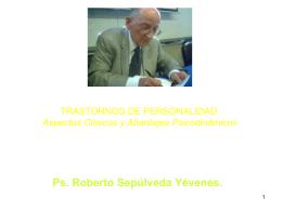 TRASTORNOS DE PERSONALIDAD Dr. Otto Kernberg
