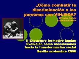 ¿Cómo combatir la discriminación a las personas