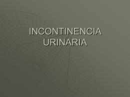 INCONTINENCIA URINARIA - Pixelnet e