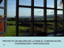 PROYECTO DE MEJORA DE LA FAMILIA: COMUNICACIÓN,