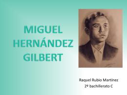 MIGUEL HERNÁNDEZ GILBERT