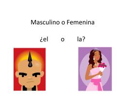 Masculino o Femenina¿el o la?