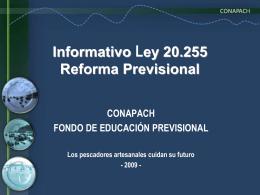 Informativo Ley 20.255 Reforma Previsional -