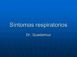 Síntomas respiratorios - San Juan de Dios 2008 |
